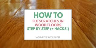how to fix scratches in wood floors step by step and hacks atop glossy sealed wood