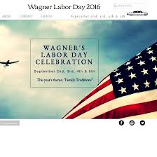 labor day theme wagner labor day sept 4 5th 2016 john a conkling distributing