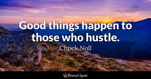Hustle Quotes Interesting Hustle Quotes BrainyQuote