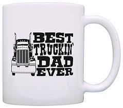 this coffee mug is a great gift for your trucking man best truckin dad ever truck driver trucker
