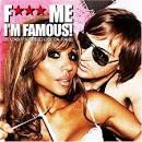 F*** Me I'm Famous!: Ibiza Mix '08