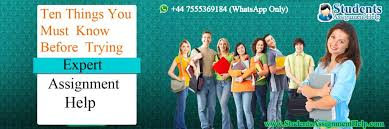 ten things you must know before trying expert assignment help ten things you must know before trying expert assignment help