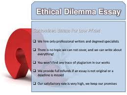 ethical dilemma essay ethical dilemma essay