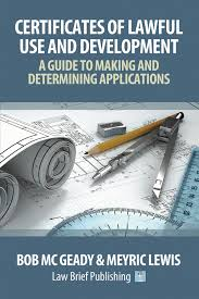 Making Certificates Online Free Certificates Of Lawful Use And Development A Guide To Making And Determining Applications By Bob Mc Geady Meyric Lewis