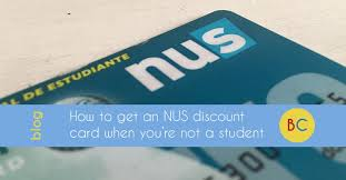 Cash Hacks How To Get An Nus Student Discount Card Even When You