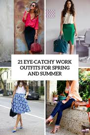 summer work looks archives styleoholic 21 eye catchy girl work outfits for spring and summer