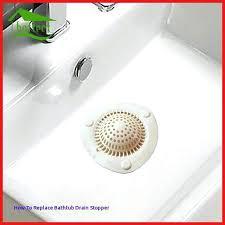 replace bathtub drain stopper kitchen sink stopper replacement new bathtub drain plug fresh concept of removing replace bathtub drain
