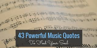 Quotes About Music Mesmerizing 48 Powerful Music Quotes To Feed Your Soul SayingImages
