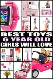 Best Toys for 6 Year Old Girls