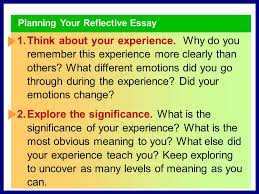 sharing your experience from reading to writing in their essays  writing your reflective essay try listing some memorable experiences