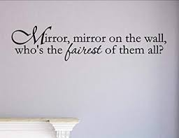 Mirror Mirror On The Wall Quote Adorable Amazon Mirror Mirror On The Wall Who's The Fairest Of Them