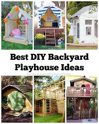 these are 6 of the most creative diy playhouse ideas for the backyard kids will