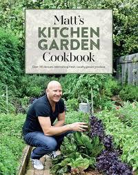 Kitchen Garden Cookbook Matts Kitchen Garden Cookbook Penguin Books Australia