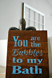 you signs bath sign 10 bathroom to bubbles reclaimed wood bathroom rustic rustic are the