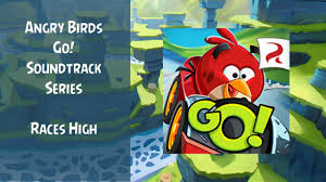 Angry Birds Go! Soundtrack | Seedway Circuit Theme | Races High