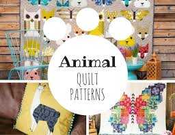 Animal Quilt Patterns Classy Animal Quilt Patterns With A Fun Modern Design Style