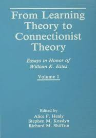 from learning theory to connectionist theory essays in honor of from learning theory to connectionist theory