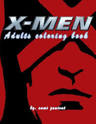 We are always adding new ones, so make sure to come back and check us out or make a suggestion. X Men Adults Coloring Book By Sami Zaairat Paperback Barnes Noble