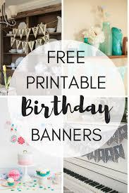 Birthday Banner Printable Free Printable Birthday Banners The Girl Creative