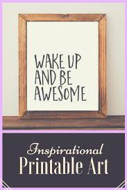 printable art wake up and be awesome printable quote inspirational quote motivational wall on wooden wall art inspirational quotes with printable art wake up and be awesome printable quote inspirational