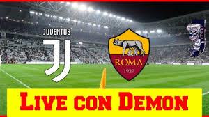 JUVENTUS ROMA LIVE REACTION CON DEMON