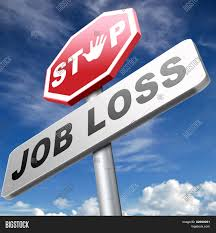 Job Loss And Unemployment Getting Fired Employment Rate Layoff And
