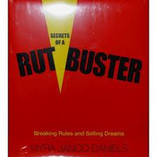 Secrets of a Rut Buster - Myra Janco Daniels