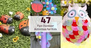 outdoor activities for kids. 46 Fun Outdoor Activities For Kids V