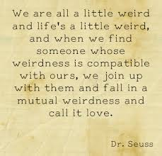 Dr Seuss Quotes About Love Stunning Dr Seuss Quotes Love Mutual Weirdness
