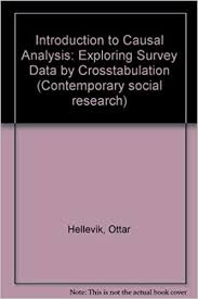 Causal Analysis Introduction To Causal Analysis Exploring Survey Data By