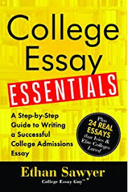 com conquering the college admissions essay in steps  college essay essentials a step by step guide to writing a successful college