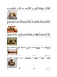 Angklung termasuk alat musik indonesia yang sudah dikenal secara meluas hingga ke mancanegara. Alat Musik Daerah