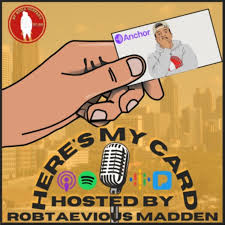 Here's My Card W/ Robtaevious Madden