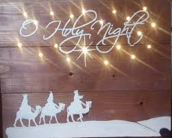 Wooden Christmas Sign With Lights O Holy Night Wood Finish Lighted Christmas Sign