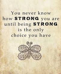Strong Quotes Gorgeous Compliment Quotes You Never Know How Strong You Are Until Being