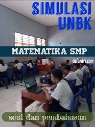 Ujian sekolah berstandar nasional atau yang lebih dikenal dengan istilah usbn bagi kelas ix (sembilan) smp/mts akan segera di laksanakan. 40 Soal Dan Pembahasan Simulasi Unbk Matematika Smp Tahun 2021 Paket A Defantri Com