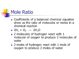 2 mole ratio coefficients of a balanced chemical equation