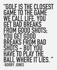 Golf And Life Quotes Interesting Inspirational Golf Quotes
