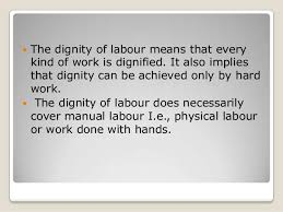 diginity of labour 5 iuml130151the dignity