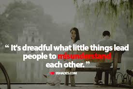 It's Dreadful What Little Things Lead People To Misunderstand Each Magnificent Peace Love Quotes Download