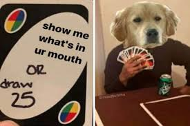 We did not find results for: Draw 25 Uno Memes Are The Best Way To Reval Your Biggest Fears