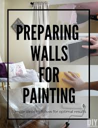 preparing walls for painting is really important follow these simple steps for optimal painting results