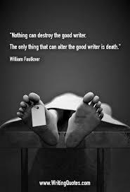 William Faulkner Quotes Impressive William Faulkner Quotes Nothing Destroy