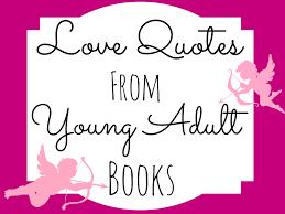 Love Book Quotes Love Quotes From Young Adult Books Read Breathe Relax 61