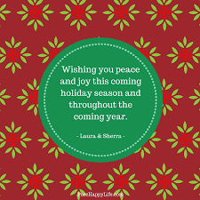 Holiday Season Quotes Best Christmas Quotes Wishing You Peace And Joy This Coming Holiday Season