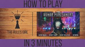 How To Play Human Punishment In 3 Minutes The Rules Girl Youtube
