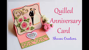 Quilled Anniversary Card Diy Wedding Anniversary Card Quilling