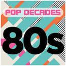 Pop Decades: '80s