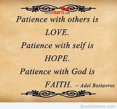 Love Faith And Hope Patience Quote Adorable Love Faith Hope Quotes