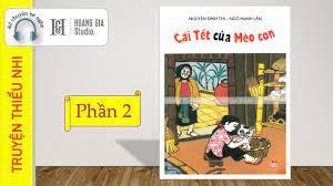 Cái Tết Của Mèo Con (P2) - Truyện Thiếu Nhi - Nguyễn Đình Thi - Kể Chuyện  Bé Nghe [Hoàng Gia Studio] - YouTube